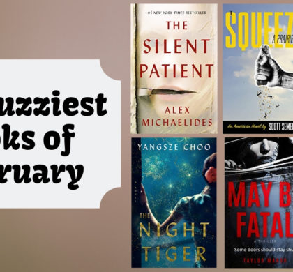 The Buzziest Books of February | 2019